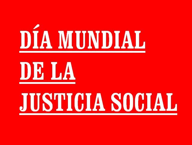 MANIFIESTO DÍA MUNDIAL DE LA JUSTICIA SOCIAL